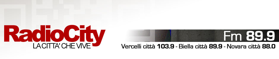 Radio City - Vercelli, Biella, Novara